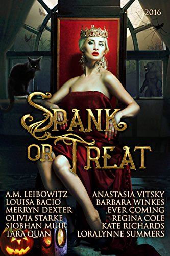 Spank or Treat 2016: A Collection of Paranormal Spanking Romance Stories (Seasonal Spankings Book 5)