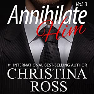 Annihilate Him, Volume 3 Audiobook