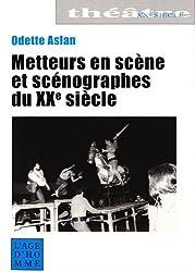 Metteurs en scène et scénographes du XXe siècle