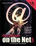 Composition on the Net, Branscomb, H. Eric and Gotthoffer, Doug, 0205330738