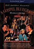 Bill Gaither Presents: A Gospel Bluegrass Homecoming, Volume One
