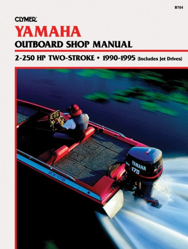 (Yamaha 2-250 Hp 2 Stroke Outboard Shop Manual, 1990-95)