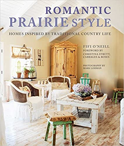 Romantic Prairie Style: Homes inspired by traditional country life on romantic lodge, romantic shabby chic, romantic chic new year, romantic firelight, romantic office, romantic chic decor,