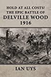 Front cover for the book Delville Wood by Ian S. Uys