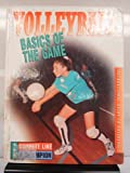 Volleyball - Basics of the Game, Zachary A. Kelly, 0865935041