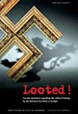 Looted!, Marie-Paul Jungblut, 3422068147