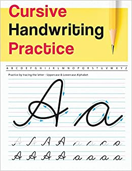 Cursive Handwriting Practice: Uppercase & Lowercase Alphabet ...