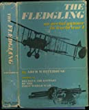img - for The Fledgling: An Aerial Gunner in World War I book / textbook / text book
