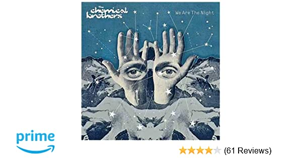 The chemical brothers we are the night amazon music stopboris Image collections