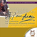 Les Confessions / Les Rêveries du Promeneur Solitaire Audiobook by Jean-Jacques Rousseau Narrated by Philippe Bertin