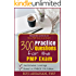 300 Practice Questions for the PMP Exam: A PMP Exam Question Bank (PMP Ace Series Book 2)