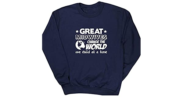 HippoWarehouse Great Midwives Change the World One Child at a Time unisex jumper sweatshirt pullover (Specific size guide in description): Amazon.es: Ropa y ...