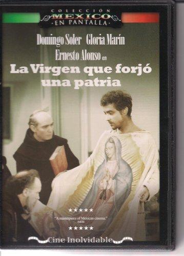 LA VIRGEN QUE FORJO UNA PATRIA (Pelicula La Virgen Que Forjo Una Patria)