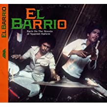 El Barrio: Back On The Streets Of Spanish Harlem