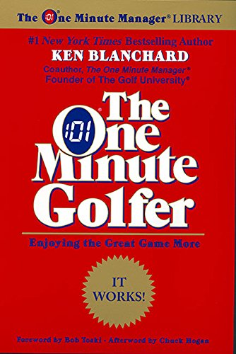 The One Minute Golfer: Enjoying the Great Game More (One Minute Manager Library) pdf epub