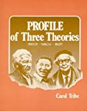 img - for Profile of Three Theories: Erikson, Maslow, Piaget book / textbook / text book