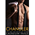 Chandler: A Standalone Contemporary Romance (Fixed)