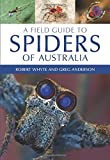 img - for A Field Guide to Spiders of Australia book / textbook / text book