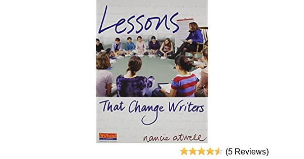 Amazon lessons that change writers lessons with electronic amazon lessons that change writers lessons with electronic binder 9780325012902 nancie atwell books fandeluxe Image collections