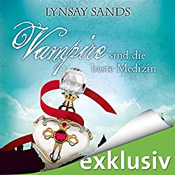Vampire sind die beste Medizin (Argeneau 9)