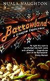Barrowland - A Glasgow Experience, Nuala Naughton, 1780576501