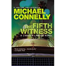The Fifth Witness by Connelly, Michael [Grand Central Publishing,2011] (Paperback) Reprint Edition