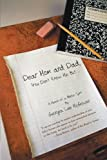 Dear Mom and Dad, Georgia Lee McGowen, 1475931670