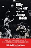 Billy the Hill and the Jump Hook, Billy McGill and Eric Brach, 0803246870