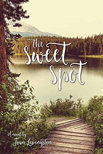 The Sweet Spot by [Livingston, Joan]