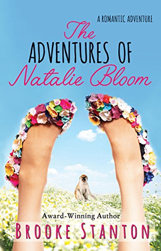 The Adventures of Natalie Bloom: A contemporary romantic adventure love triangle (The Bloom Sisters Book 2) cover
