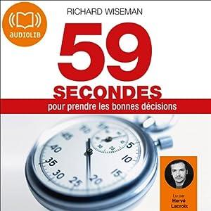 59 secondes pour prendre les bonnes décisions | Livre audio