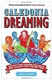 Caledonia Dreaming, John K. V. Eunson, 0755318609
