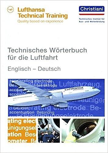 Technisches Wörterbuch für die Luftfahrt: Englisch - Deutsch: Amazon ...
