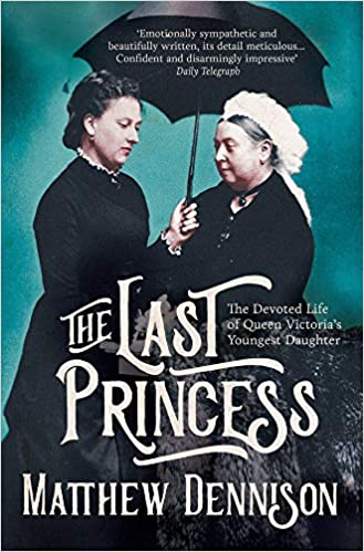 Amazon com: The Last Princess: The Devoted Life of Queen