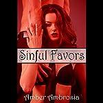 Sinful Favors | Amber Ambrosia