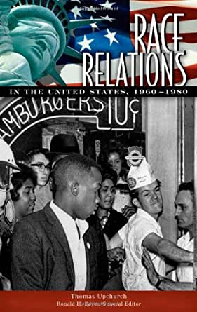 a review of the improvements in race relations in united states Hitler himself praised the united states for its record on race relations, not least for its westward expansion through the conquest and extermination of native americans.