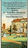 Wanderungen durch die Mark Brandenburg, Band 2: Zweiter Teil. Das Oderland. Barnim-Lebus. Große Brandenburger Ausgabe (Fontane GBA - Wanderungen, Band 2)