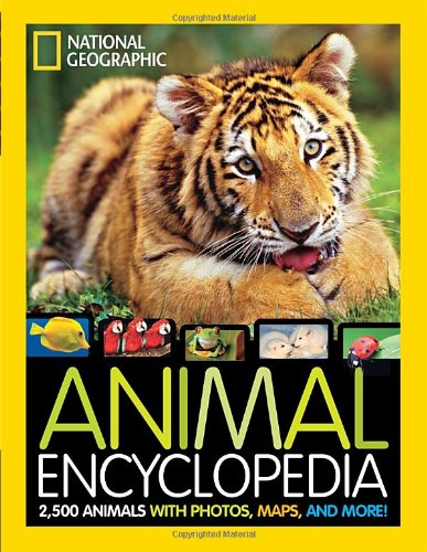 National Geographic Animal Encyclopedia: 2, 500 Animals with ...