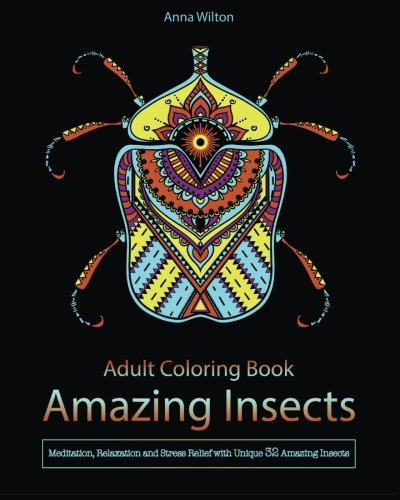adult-coloring-book-amazing-insects-meditation-relaxation-and-stress-relief-with-unique-32-amazing-insects