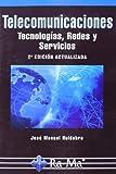 img - for Telecomunicaciones. Tecnolog as, Redes y Servicios. 2  Edici n actualizada book / textbook / text book