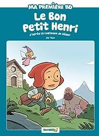 Le bon petit Henri par  Hamo