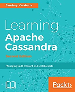Learning Apache Cassandra, Second Edition