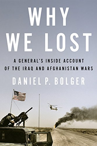 Image of Why We Lost: A General's Inside Account of the Iraq and Afghanistan Wars