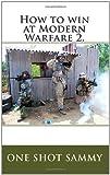 How to Win at Modern Warfare 2, One Sammy, 145378909X