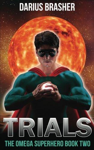 - Trials: The Omega Superhero Book Two (Volume 2)