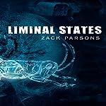 Liminal States | Zack Parsons