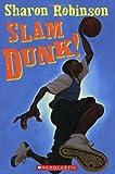 Slam Dunk!, Sharon Robinson, 0439672007