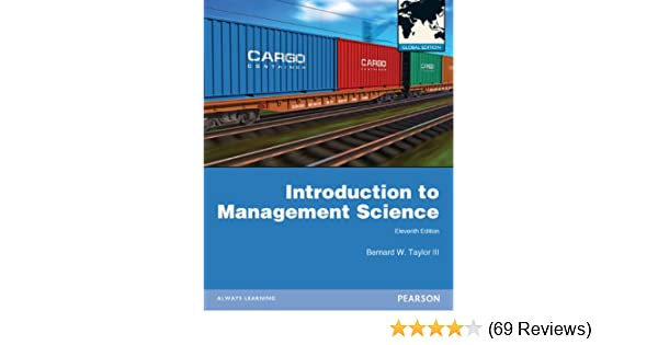 Introduction to management science bernard taylor 9780273766407 introduction to management science bernard taylor 9780273766407 amazon books fandeluxe Choice Image