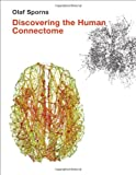 Discovering the Human Connectome, Sporns, Olaf, 0262017903