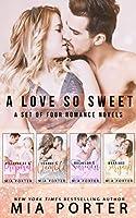 A Love So Sweet: A Set of Four Romance Novels